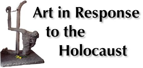 Art In Response To The Holocaust