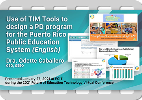 Use of TIM Tools To Design a PD Program in Puerto Rico (English)