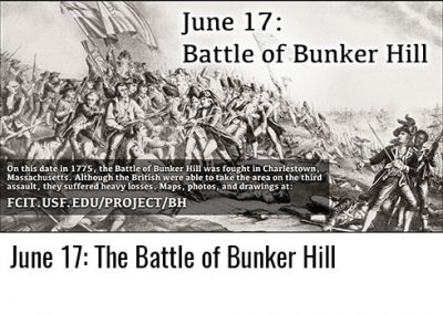 June 17: Battle of Bunker Hill