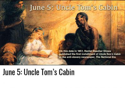 June 5: Uncle Tom's Cabin