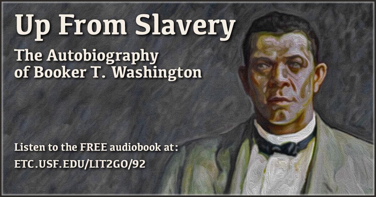 Up From Slavery Summary