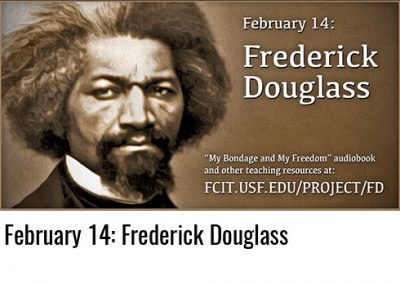 February 14: Frederick Douglass
