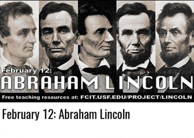February 12: Abraham Lincoln
