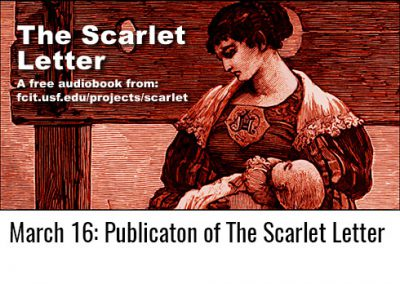 March 16: Publication of The Scarlet Letter