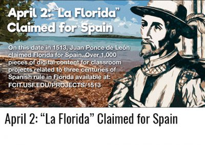 "April 2: ""La Florida"" Claimed for Spain"