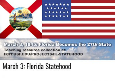 March 3: Florida Statehood