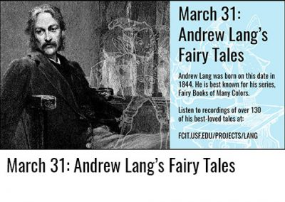 March 31: Andrew Lang's Fairy Tales
