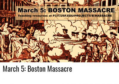 March 5: Boston Massacre