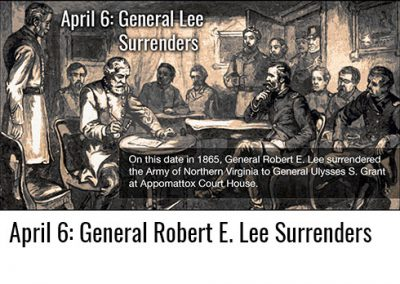 April 9: General Lee Surrenders