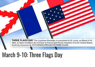 March 9-10: Three Flags Day