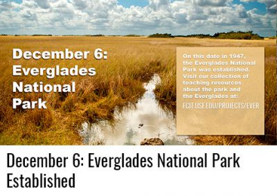 December 6: Everglades National Park Established