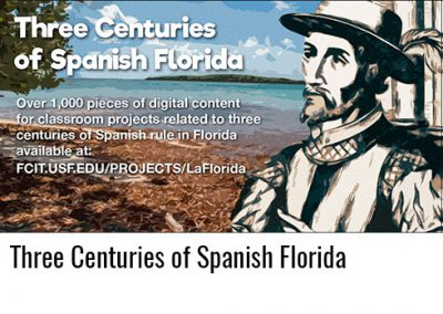 Three Centuries of Spanish Florida
