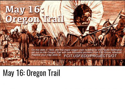 May 16: Oregon Trail
