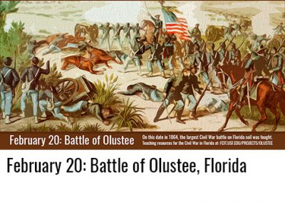 February 20: Battle of Olustee