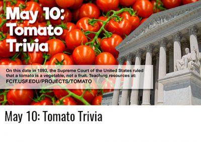 May 10: Tomato Trivia