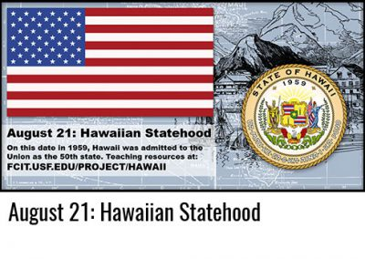 August 21: Hawaiian Statehood