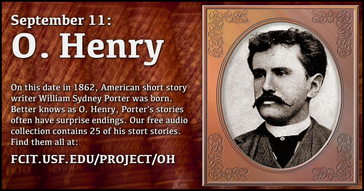 September 11: O. Henry...O Henry's Life