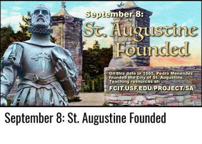 September 8: St. Augustine Founded