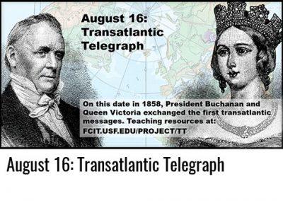 August 16: Transatlantic Telegraph