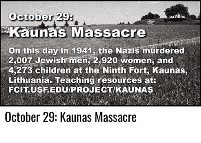 October 29: Kaunas Massacre