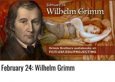 February 24: Wilhelm Grimm