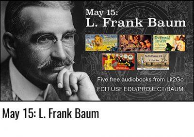 May 15: L. Frank Baum